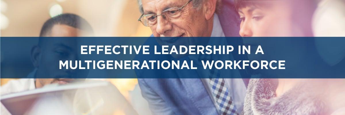 Effective Leadership in a MultiGenerational Workforce -- Allen Communications